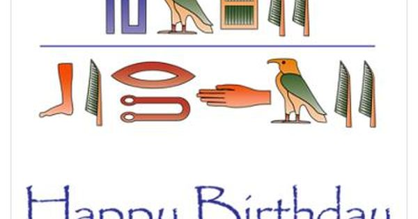 how to write happy birthday in ancient egyptian – Egyptian Birthday Cards