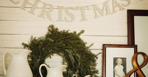 "I love the ""Christmas"" banner. Christmas Decor Ideas from Setting for Four"