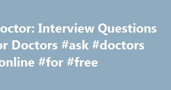 interview questions for doctor