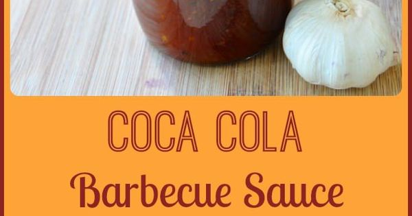 Barbecue sauce, Coca cola and Barbecue on Pinterest