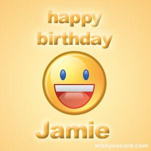 Happy Birthday Jamie With Images Happy Birthday Son Happy