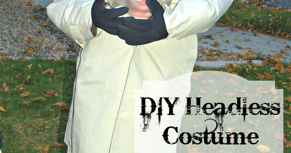 DIY Headless Halloween Costume Nikki Turner I just found Luke's Halloween costume