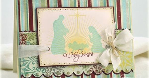 O holy night card by debbie olson for papertrey ink for O holy night decorations