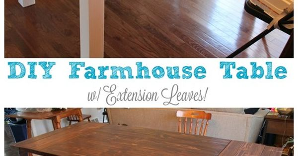 leaves with plans awesome farmhouse table and diy farmhouse table