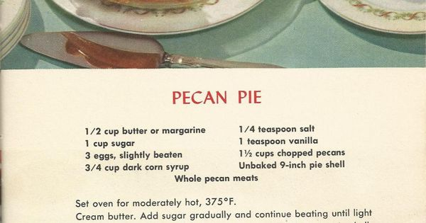 Vintage recipes, Pecan pies and Pie recipes on Pinterest