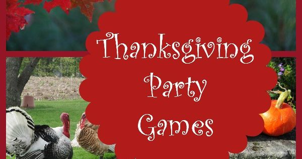 Thanksgiving party games for the whole family Fun family thanksgiving games