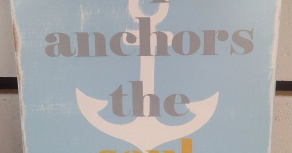 Hope Anchors The Soul Painted Wooden Sign Inspirational