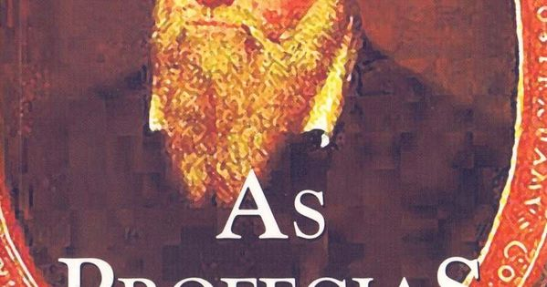 As Profecias Coleção A Obra Prima De Cada Autor Português Mensagem De Autoestima As Profecias Autores
