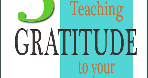 5 Tips for Teaching Gratitude to Your Children - The Pennington Point