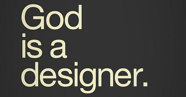 Design quote. So true