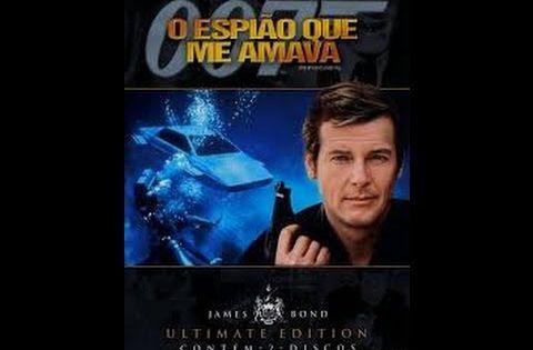 R 007 O Espiao Que Me Amava Assistir Filme Completo Dublado Em