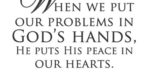 Peace and quiet pictures and quotes | Wise Word Quotes GOD'S HAND