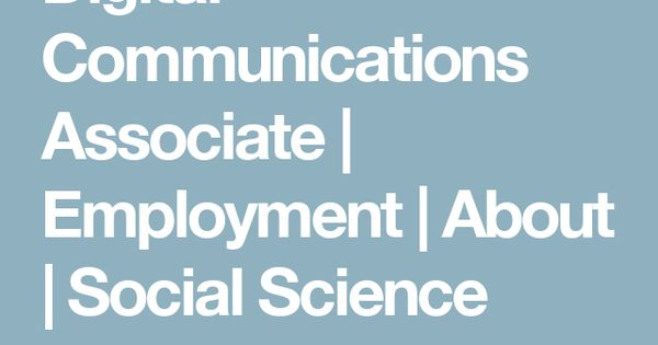 Digital Communications Associate Employment About Social - digital communications resume