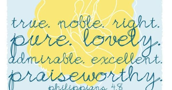 Philippians 4: on these Quotes Inspiration quotes Motivation quotes Famous Quotes