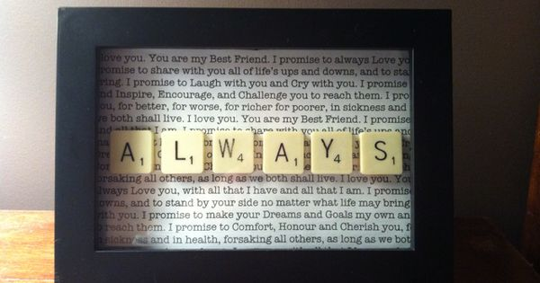 "vows or first dance song lyrics behind the scrabble letters ""always"""