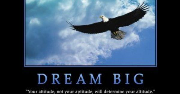 Fly Like An Eagle Quotes Quotesgram Dream Big Dream Big Quotes Motivational Wallpaper