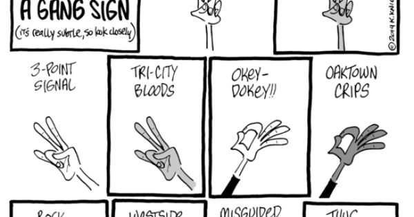 Daily kos cartoon know your gang signs funny bone - Blood gang cartoon ...