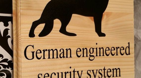 German Engineered Security System Installed Wood Sign With