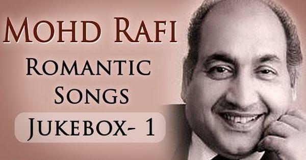 mohd rafi top 10 romantic songs jukebox 1 evergreen
