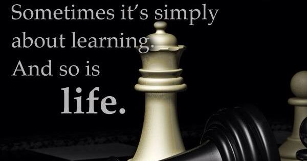 """Best Chess Queen Quotes: Looking Glass: """"#Chess Is Not Always About Winning"""