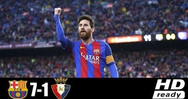 Barcelona Vs Osasuna 7 1 Goals Highlights And Full Match La Liga Th3sport24 La Liga Full Match Streaming