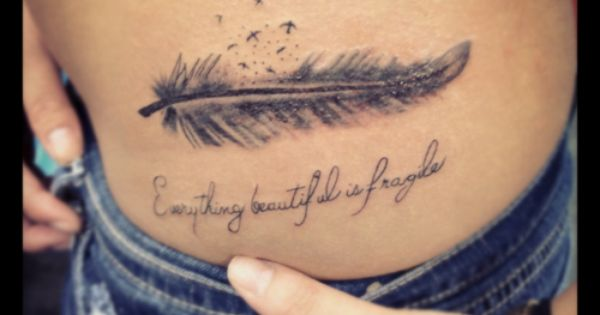 Feather Tattoo.. Everything beautiful is fragile... i love it
