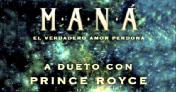 Mana Ft Prince Royce El Verdadero Amor Perdona Better Bachata