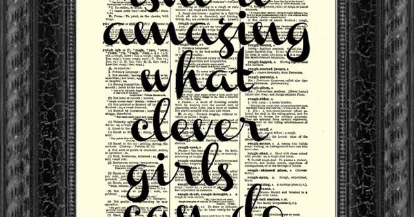 Isn't It Amazing What Clever Girls Cand Do Peter Pan Quote, Inspirational