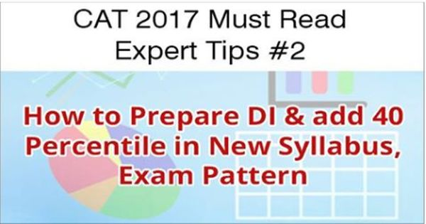 Cat2017 Must Read Experttips 2 How To Preparedi Add 40 Percentile In New Catsyllabus Exam Pattern Reading Expert Reading Syllabus