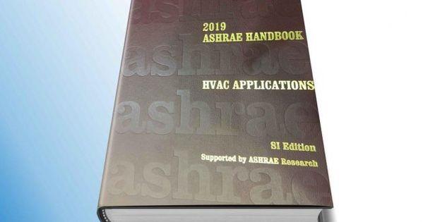 2019 Ashrae Handbook Hvac Applications Si Hvac Writing Application