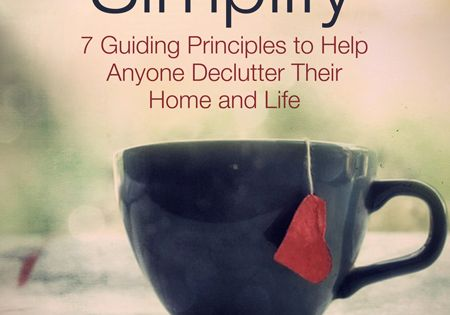 "The 10 Most Important Things to Simplify in Your Life -- ""Simplicity"