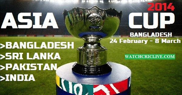 Asia Cup Live Streaming. Watch Asia Cup 2014 Live Cricket ...