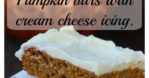 Pumpkin bars, Cream cheese icing and Cream cheeses on Pinterest