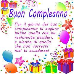 Per Il Giorno Del Tuo Compleanno Ti Auguro Tutto Quello Che Tu Realmente Desideri Buon Compleanno Immagini Di Buon Compleanno Auguri Di Buon Compleanno