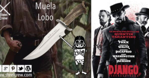 Muela Lobo En Django Desencadenado Django Desencadenado Cuchillos De Caza Quentin Tarantino