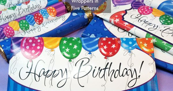 Printable Happy Birthday Candy Bar Wrappers For Hershey