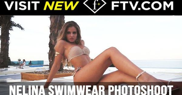 Nelina Swimwear Photoshoot 2016 | FTV.com http://ift.tt/2aoZ5oe #FashionTV # FTV #Fashion | Fashion News | Pinterest | Swimwear, Photoshoot and Front row