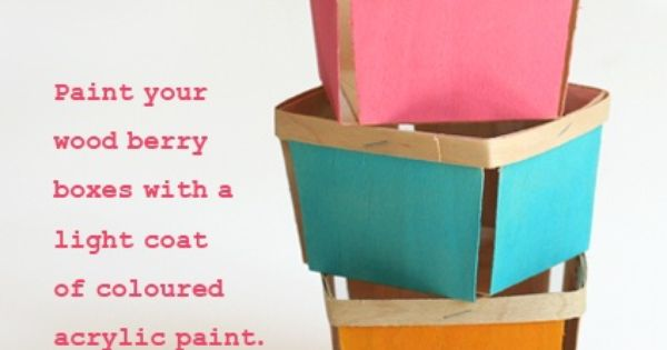 painted wood berry boxes; these would make adorable mini gift baskets.