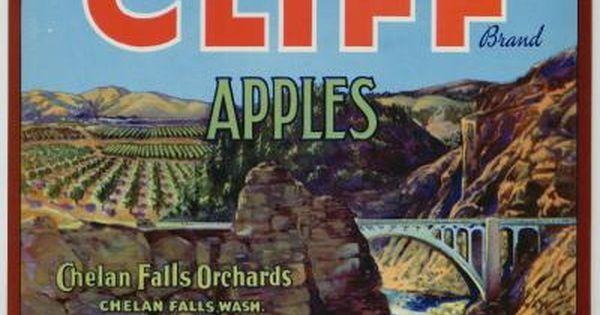 Chelan Falls CLIFF Brand Washington  **AN ORIGINAL APPLE FRUIT CRATE LABEL**