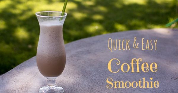 Coffee Smoothie | Eat, Drink and Be Merry | Pinterest | Smoothie and ...