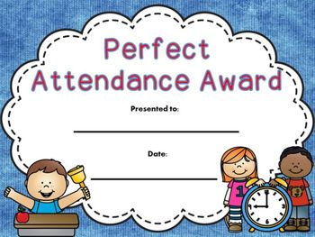End Of Year Free Perfect Attendance Perfect Attendance Perfect Attendance Certificate Perfect Attendance Award