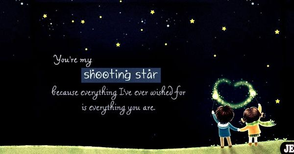 Stars And Love Quotes: You Are Shooting Star Facebook