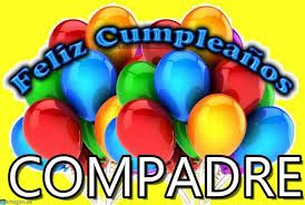 Tarjetas De Cumpleaños Para Mi Compadre Feliz Cumpleaños