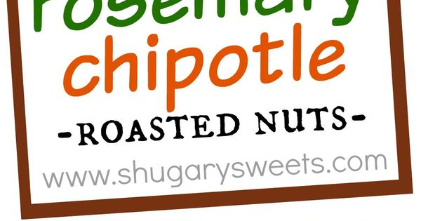 Roasted nuts, Snack mix recipes and Chipotle on Pinterest
