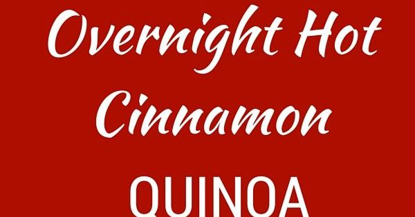 Quinoa, Cinnamon and Easy to make breakfast on Pinterest