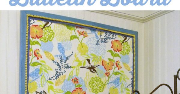 how to make a fabric bulletin board