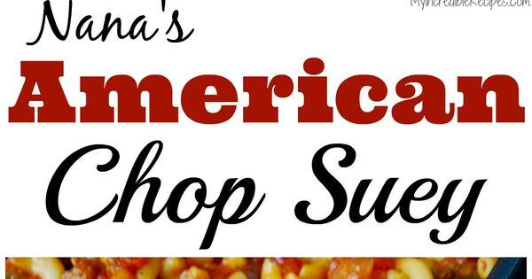 Chop suey, American chop suey and 'salem's lot on Pinterest