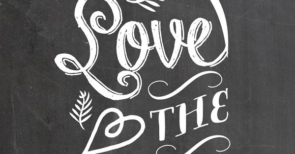 Love the wine you're with - chalkboard art