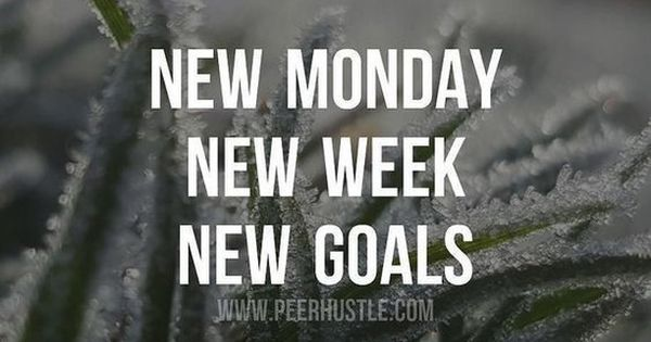 Motivational Quotes Pinterest: Monday Isn't All Bad It Is A Fresh Start New Opportunity