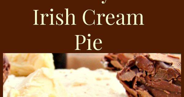 Irish cream, Cream pies and Chocolate pies on Pinterest